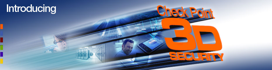 Introducing Check Point 3D Security