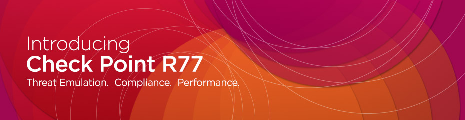 Check Point's R77 Release