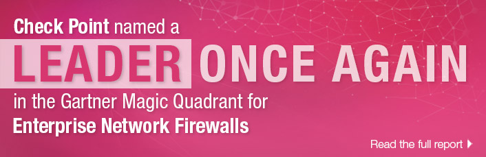 Check Point: The Only Leader in the Enterprise Network Firewalls Magic Quadrant for 17 years in a Row