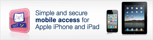 Simple and secure mobile access for Apple iPhone and iPad