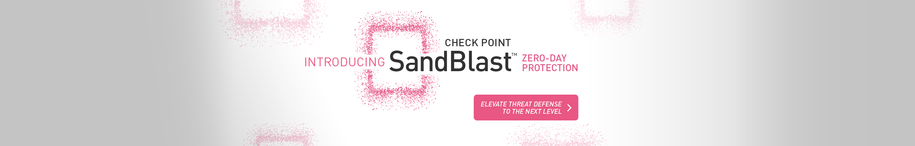 Introducing Check Point SandBlast Zero-Day Protection