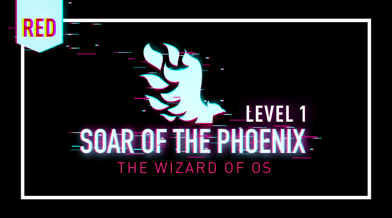 Cyber Range Level 1 Soar of the Phoenix: The Wizard of OS Course tile image