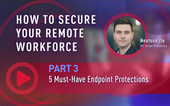 Endpoint Protection Remote Workforce video capture