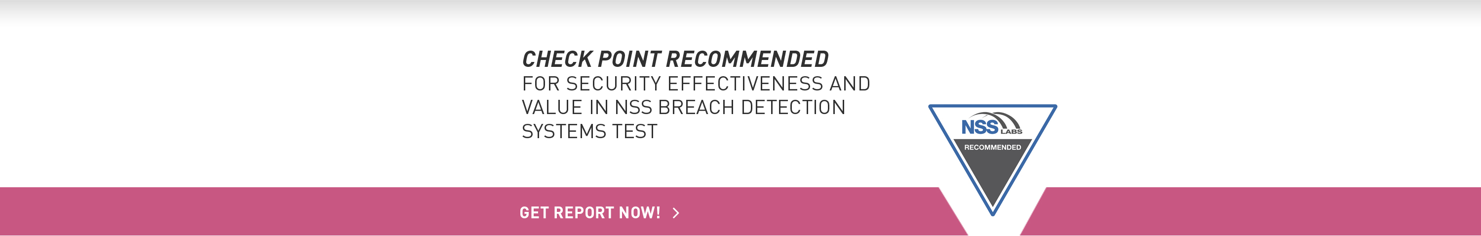 Check Point Recommended in 2015 NSS Breach Detection Systems Test