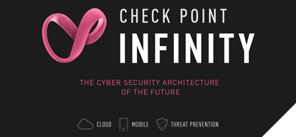 Check Point Infinity: The Cyber Security Architecture of the Future Is Here