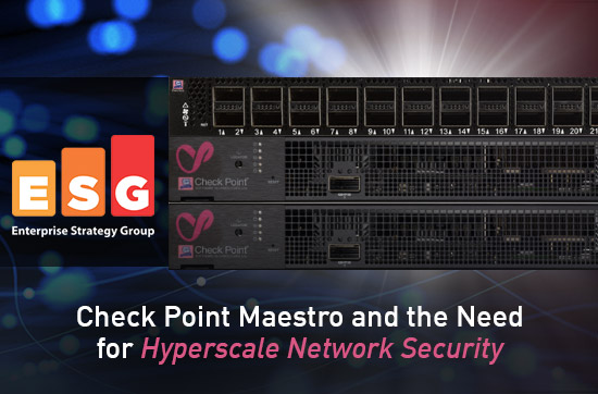 Read the Check Point Maestro and the Need for Hyperscale Network Security whitepaper