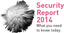 Security Report 2014: What you need to know today.