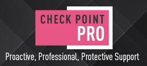 Introducing Check Point PRO support: Proactive, Protective, Professional