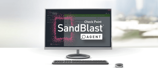 Endpoint and Threat Protection: SandBlast Agent