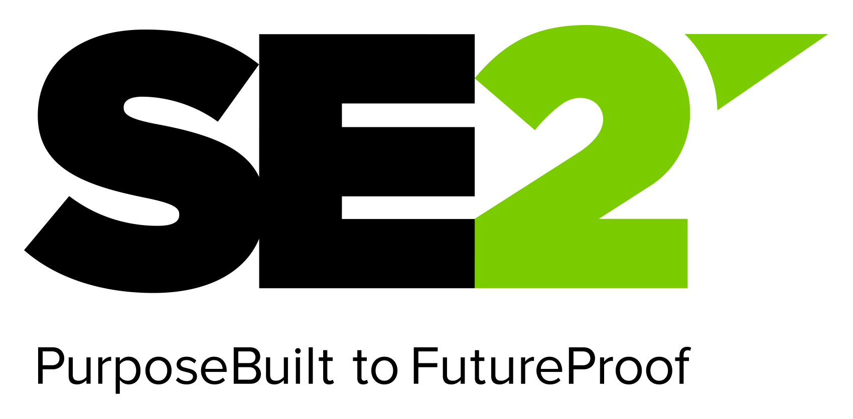 SE2: PurposeBuilt to FutureProof