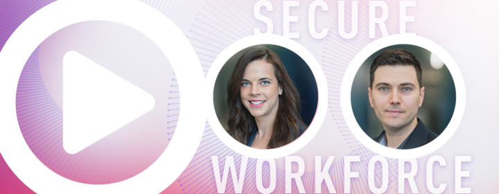 Secure Remote Workforce spotlight