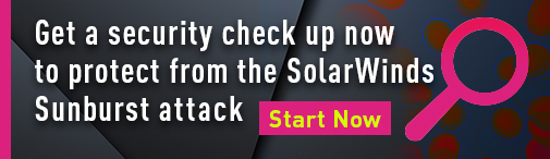 SolarWinds Sunburst Attack - Do Security Check Up to Be Protected