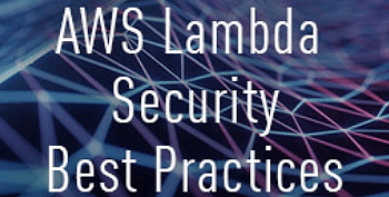 AWS Lambda Security Best Practices tile image