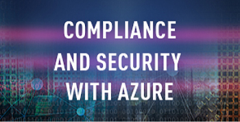 Compliance and Security with Azure