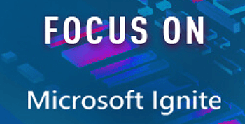 tile-microsoft-ignite-focus-on.png