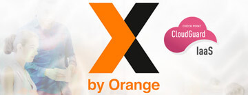 X by Orange guarantees security in the Cloud with CloudGuard IaaS